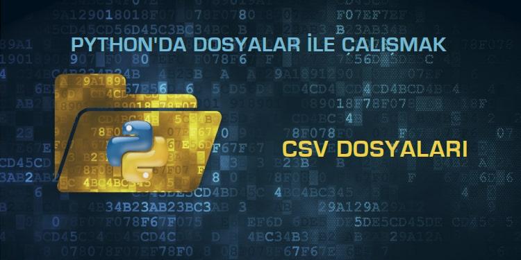 9- CSV Dosyaları ile Çalışmak
